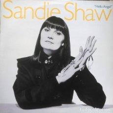 Discos de vinilo: SANDIE SHAW– HELLO ANGEL - LP UK 1988. Lote 195436510
