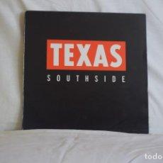 Discos de vinilo: TEXAS-SOUTHSIDE. Lote 195444537