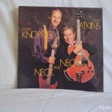 Discos de vinilo: MARK KNOPFLER-NECK AND NECK. Lote 195445363