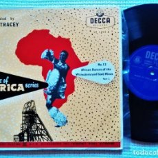 Discos de vinilo: HUGH TRACEY '' AFRICA DANCES OF THE WITWATERSRAND GOLD MINES PART. 2 '' LP 10'' 1952 UK. Lote 195452257