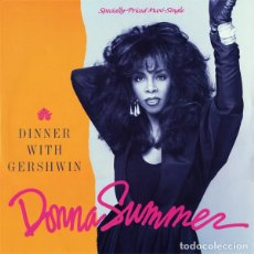 Discos de vinilo: DONNA SUMMER - DINNER WITH GERSHWIN - MAXI-SINGLE, GERMANY 1987. Lote 195455708