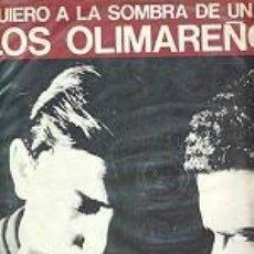 Discos de vinilo: LOS OLIMAREÑOS QUIERO A LA SOMBRA DE UN ALA URUGUAI EX/EX. Lote 195455932