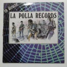 Discos de vinilo: LA POLLA RECORDS - EN DIRECTO. TDKLP. Lote 195457470