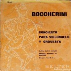 Discos de vinilo: BOCCHERINI. CONCIERTO VIOLONCELO Y ORQUESTA. GASPAR CASSADO. JONEL PERLEA. EP ESPAÑA. Lote 195462213