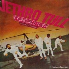 Discos de vinilo: JETHRO TULL. FYLINGDALE FLYER. ASTRONAVE PERDIDA. SINGLE ESPAÑA. Lote 195462466