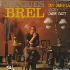 Discos de vinilo: JACQUES BREL. CES GENS LA. EP FRANCIA. Lote 195462716