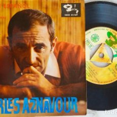 Discos de vinilo: CHARLES AZNAVOUR. CANTA EN ESPAÑOL. VENECIA SIN TI. EP ESPAÑA. Lote 195463337