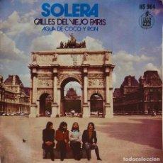 Discos de vinilo: SOLERA. CALLES DEL VIEJO PARÍS. SINGLE. Lote 195463493
