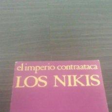 Discos de vinilo: LOS NIKIS EL IMPERIO CONTRATACA MARIO VAQUERIZO BUEN ESTADO. Lote 195465096