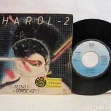 Discos de vinilo: CHAROL - CHAROL-2 - TECNO I / ¿DONDE VOY? - SINGLE - 1982 - SPAIN - VG/VG. Lote 195466657