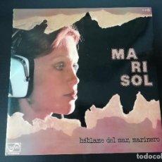 Discos de vinilo: MARISOL: HABLAME DEL MAR MARINERO - LP (1976). Lote 195467460