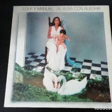 Discos de vinilo: LOLE Y MANUEL: AL ALBA CON ALEGRIA- LP (1980). Lote 195467663