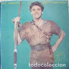Discos de vinilo: HOMBRES G - LA CAGASTE....BURT LANCASTER - LP (CONTIENE ENCARTE). Lote 195468166