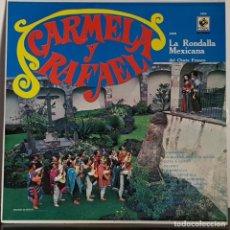 Discos de vinilo: CARMELA Y RAFAEL - LA RONDALLA MEXICANA - EDITADO EN MEXICO. Lote 195470092