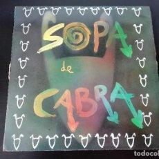 Discos de vinilo: SOPA DE CABRA: SOPA DE CABRA - LP (1989). Lote 195470212