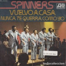 Discos de vinilo: THE SPINNERS - I'M COMING HOME - SINGLE DE VINILO EDICION ESPAÑOLA. Lote 195476336