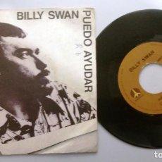 Discos de vinilo: BILLY SWAN / PUEDO AYUDAR / SINGLE 7 INCH. Lote 195477102