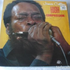 Discos de vinilo: JAMES COTTON HIGH COMPRESSION. Lote 195487690