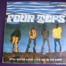 Discos de vinilo: FOUR TOPS SG MOTOWN 1970 - STILL WATER (LOVE) +1 SOUL POP FUNK - POCO USO. Lote 195488010