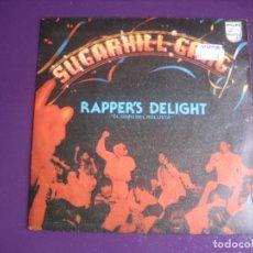 Discos de vinil: SUGARHILL GANG SG PHILIPS 1980 - RAPPER'S DELIGHT = EL GOZO DEL ROLLISTA +1 HIP HOP PIONEROS - RAP. Lote 195488606