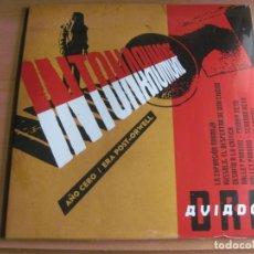 Discos de vinilo: AVIADOR DRO: INTONARUMORE - AÑO CERO ERA POST-ORWELL / LA MODE, DERRIBOS ARIAS. Lote 195490130