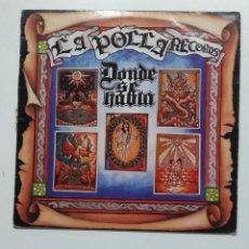 Discos de vinilo: LA POLLA RECORDS - DONDE SE HABLA. LP. TDKLP. Lote 195491430