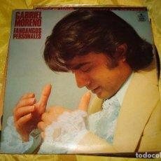Discos de vinilo: GABRIEL MORENO. FANDANGOS PERSONALES. HISPAVOX, 1978. IMPECABLE . Lote 195497856