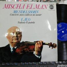 Discos de vinilo: MISCHA ELMAN LP MENDELSSOHN / LALO ESPAÑA 1963. Lote 195498306