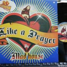 Discos de vinilo: MAD' HOUSE MAXI LIKE A PRAYER 2002 ESPAÑA. Lote 195499358
