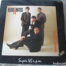 Discos de vinilo: LOS ELEGANTES MANGAS CORTAS. Lote 195500000