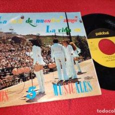 Discos de vinilo: LOS 5 MUSICALES LA LUZ DE NUESTRO AMOR/LA VIDA ES 7'' SINGLE 1971 PALOBAL. Lote 195504563