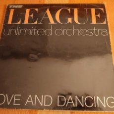 Discos de vinilo: LP THE LEAGUE UNLIMITED ORCHESTRA. LOVE AND DANCING. 1982.. Lote 195505157