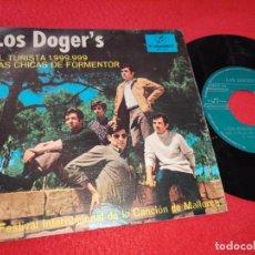 Discos de vinilo: LOS DOGER'S EL TURISTA 1 999 999/LAS CHICAS DE FORMENTOR 7'' SINGLE 1967 COLUMBIA PROMO. Lote 195506185