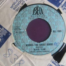 Discos de vinilo: BLACK CLAW SG BELL 1969 EDICION INGLESA - ACROSS THE GREAT DIVIDE / SALLY - BLUES ROCK 70'S. Lote 195509293