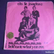 Discos de vinilo: OLA & JANGLERS SG DISCOPHON 1969 - UM UM UM UM UM UM / HOLD ON TO WHAT YOU SEE - POP ROCK 60'S. Lote 195509401