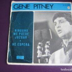 Discos de vinilo: GENE PITNEY SG EPIC 1966 NINGUNO ME PUEDE JUZGAR +1 - POP ROCK 60'S - VINILO CON POCO USO. Lote 195509886