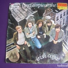 Discos de vinilo: IRISH COFFEE SG PIRATE'S 1972 - MASTERPIECE / THE SHOW - HARD ROCK 70'S - POCO USO VINILO . Lote 195511035