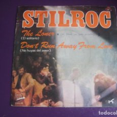 Discos de vinilo: STILROC SG EXIT 1971 - THE LONER / DON'T RUN AWAY FROM LOVE - BLUES ROCK SUREÑO - POCO USO VINILO. Lote 195511102