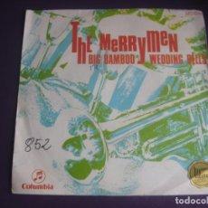 Discos de vinilo: THE MERRYMEN SG COLUMBIA 1969 - BIG BAMBOO +1 - CALYPSO POP 60'S - POCO USO VINILO. Lote 195511300
