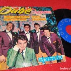 Discos de vinilo: DUBE Y SU CONJUNTO TWIST,TWIST, SEÑORA/BIENVENIDO AMOR/RENATA/HAVA NAGILA 7'' EP 1963 BELTER. Lote 195511371