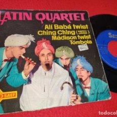 Discos de vinilo: LATIN QUARTET ALI BABA TWIST/MADISON TWIST/CHING CHING/TOMBOLA 7'' EP 1962 SAEF SPAIN. Lote 195511536