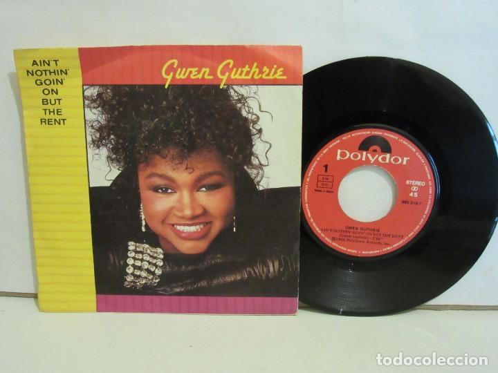 GWEN GUTHRIE - AIN'T NOTHIN' GOIN' ON BUT THE RENT - SINGLE - 1986 - SPAIN - VG+/VG (Música - Discos - Singles Vinilo - Funk, Soul y Black Music)