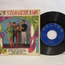 Discos de vinilo: LOS 3 SUDAMERICANOS - PULPA DE TAMARINDO +3 - EP - 1967 - BELTER - SPAIN - VG/VG. Lote 195516107