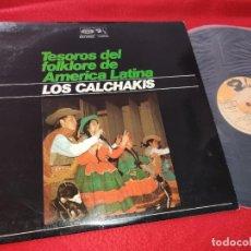 Discos de vinilo: LOS CALCHAKIS TESOROS DEL FOLKLORE DE AMERICA LATINA LP 1971 BARCLAY SPAIN ESPAÑA. Lote 195521955