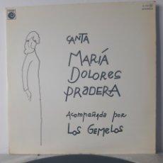 Discos de vinilo: EXITOS DE MARIA DOLORES PRADERA. ACOMPAÑADA POR LOS GEMELOS. ESPAÑA. ZAFIRO S.A. DIFICIL.. Lote 195531718