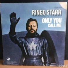Discos de vinilo: RINGO STARR - ONLY YOU / CALL ME (SINGLE) (APPLE RECORDS) (D:NM/C:NM). Lote 195532660