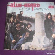 Discos de vinilo: BLUEBEARD SG ARIOLA 1971 - SLY WILLY +1 FUNK ROCK 70'S - VINILO POCO USO. Lote 195533142