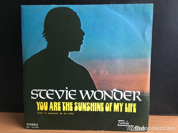 STEVIE WONDER - YOU ARE THE SUNSHINE OF MY LIFE = ERES EL AMANECER DE MI VIDA (SINGLE) (D:NM) (Música - Discos - Singles Vinilo - Funk, Soul y Black Music)