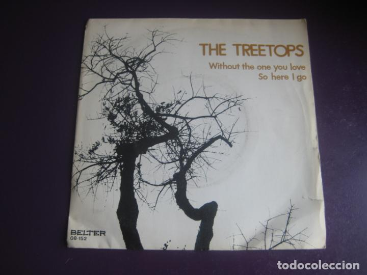THE TREETOPS SG BELTER 1972 - WITHOUT THE ONE YOU LOVE / SO HERE I GO - FUNK ROCK SOUL 70'S (Música - Discos - Singles Vinilo - Funk, Soul y Black Music)