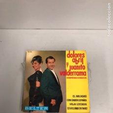 Discos de vinilo: DOLORES ABRIL Y JUANITO VALDERRAMA. Lote 195539163